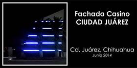 fachadacasinojuarez